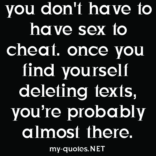You don't have to have sex to cheat